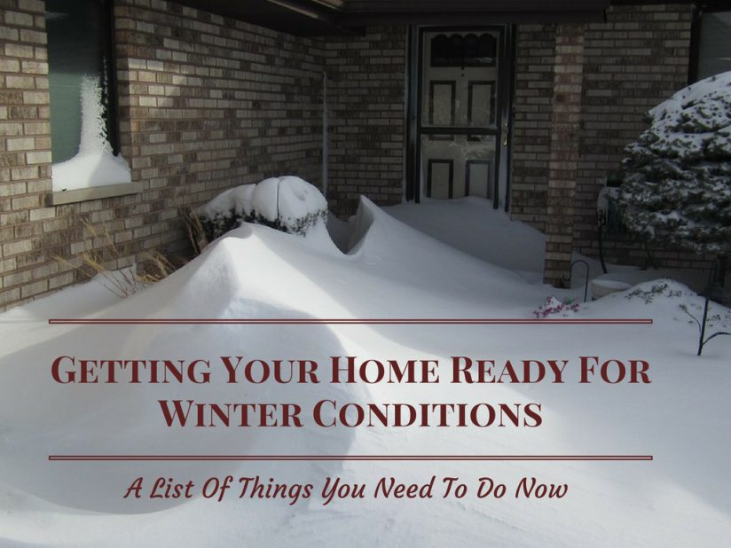Getting your home ready for winter conditions list of for Home need things