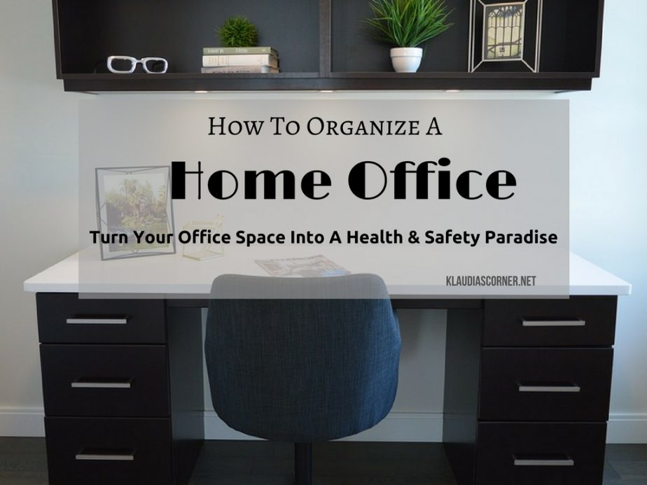 how to organize a home office healthy safe home office ideas. Black Bedroom Furniture Sets. Home Design Ideas